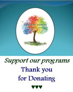 Earthwise Institute - Support Our Programs